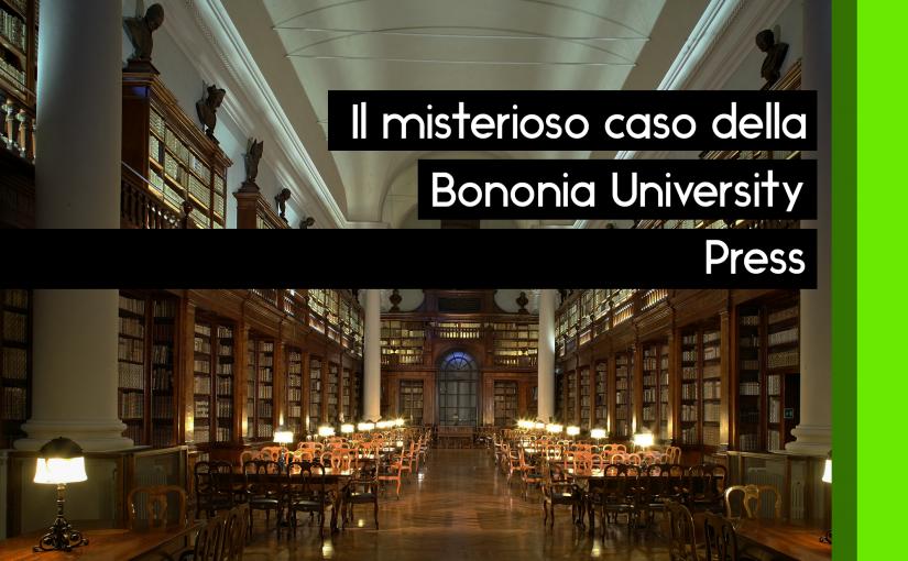 Il misterioso caso della Bononia University Press