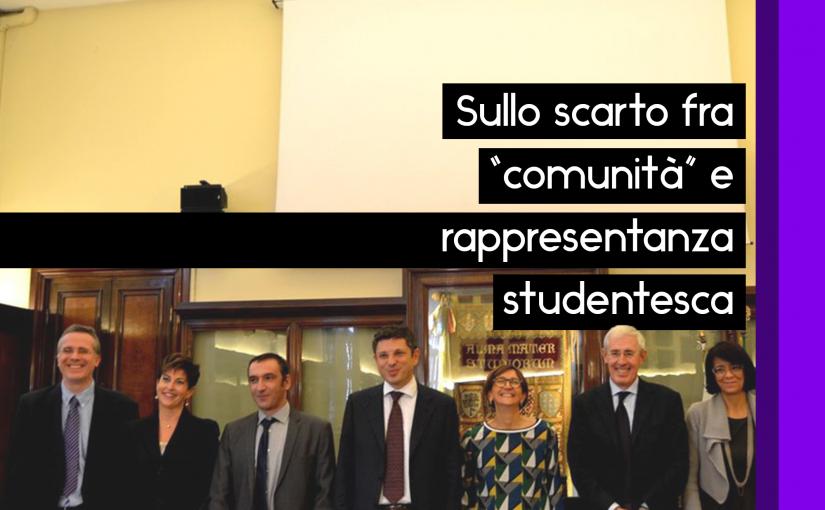 """Sullo scarto esistente fra """"comunità"""" e rappresentanza studentesca"""