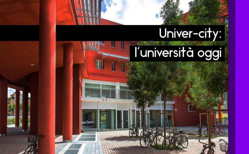 Univer-city: l'università oggi